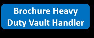 Brochure Heavy Duty Vault Handler