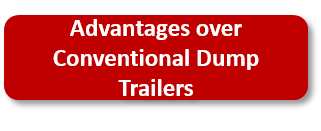 Dump Trailer advantages over conventional dump trailers
